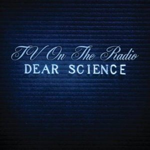tv_on_the_radio_dear_science